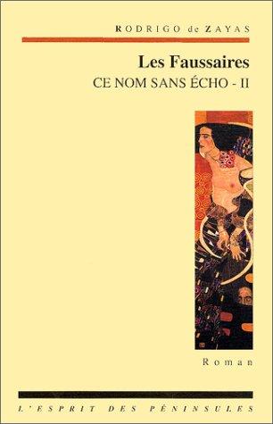 Ce nom sans écho, tome 2 : Rodrigo de Zayas