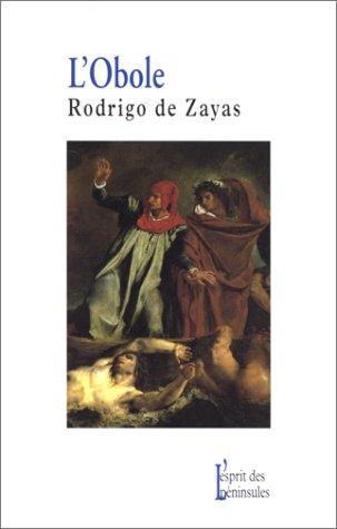 L'Obole: Rodrigo de Zayas