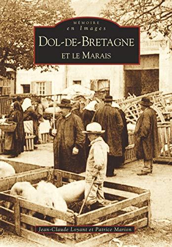 Dol-de-Bretagne et le Marais: Loyant, Jean-Claude and