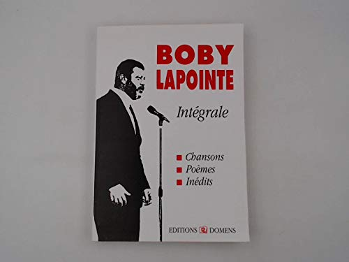 9782910457013: Boby Lapointe. : Int�grale