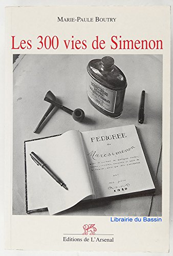 9782910470081: Les 300 vies de Simenon (Collection Boswell & Cie) (French Edition)