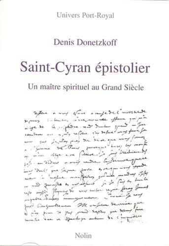 9782910487447: Saint-Cyran �pistolier : Un ma�tre spirituel au Grand Si�cle