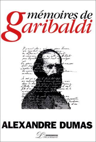 9782910490027: Mémoires de Garibaldi. suivi de Les Garibaldiens