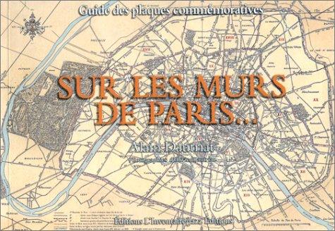 SUR LES MURS DE PARIS: DAUTRIAT ALAIN