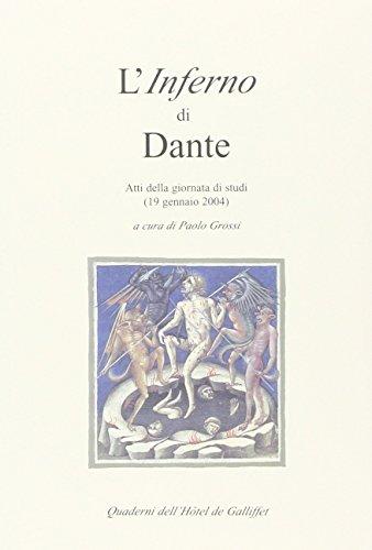 9782910490720: L'Inferno di Dante : Atti della giornata di stuidi (19 gennaio 2004) (Quaderni dell'Hôtel de Galliffet)