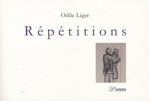 Répétitions: Odile Liger