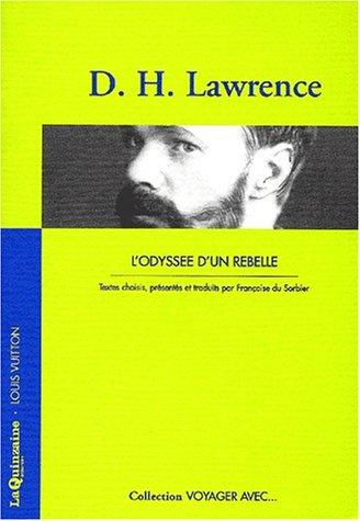 9782910491130: L'voyager avec d.h. lawrence - odyssée d'un rebelle (French Edition)
