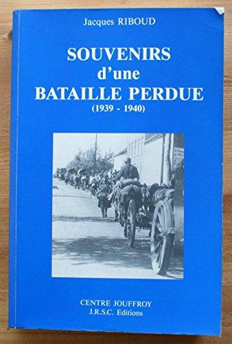 9782910501006: Souvenirs d'une bataille perdue, 1939-1940