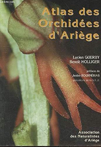 9782910506049: Atlas des orchidées d'Ariège : 62 espèces illustrées en couleurs