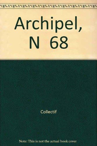 Archipel 68, Etudes interdisciplinaires sur le monde: Andree Feillard, Remy
