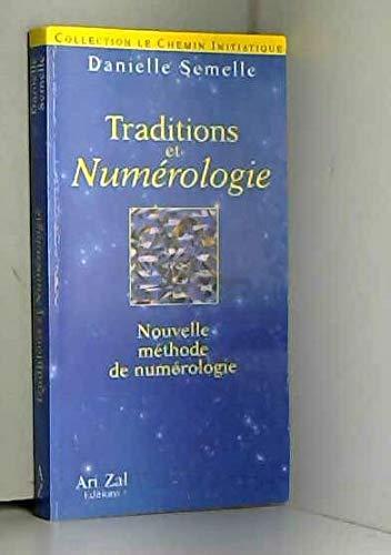 Traditions & numérologie : Nouvelle méthode de numérologie [Mar 01, 1995] ...