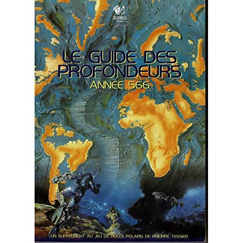 9782910529239: Polaris : Le guide des profondeurs Année 566