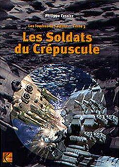 9782910529338: Les Soldats du cr�puscule