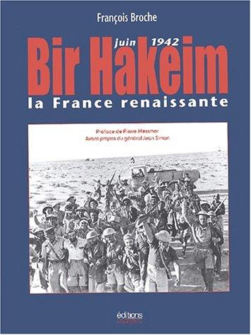 9782910536268: Bir Hakeim. La France renaissante