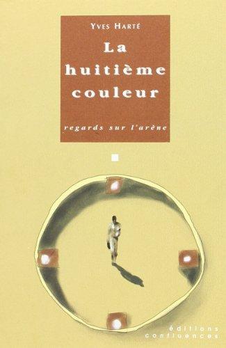 9782910550677: La Huitieme Couleur