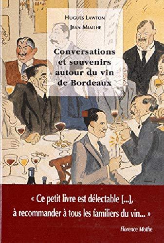 9782910550684: Conversations et souvenirs autour du vin