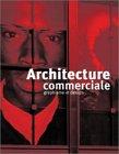 9782910565121: Architecture commerciale