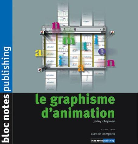 9782910565176: Le Graphisme d'animation