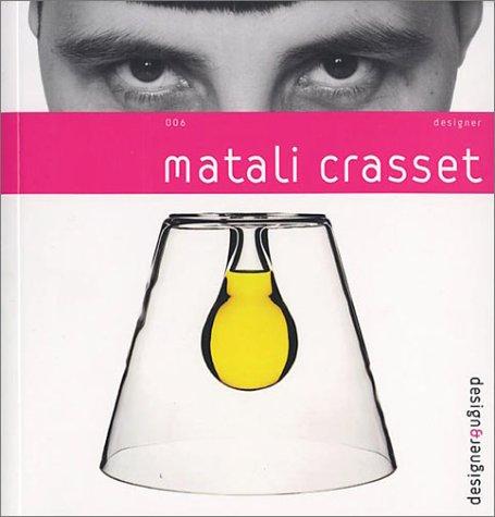 Crasset Matali Design & Designer 006: Gareth Williams