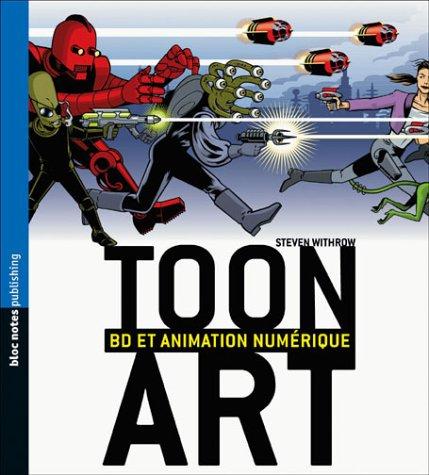 9782910565428: Toon Art : BD et animation numérique