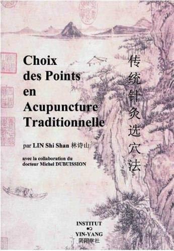 9782910589035: choix des points en acupuncture traditionnelle
