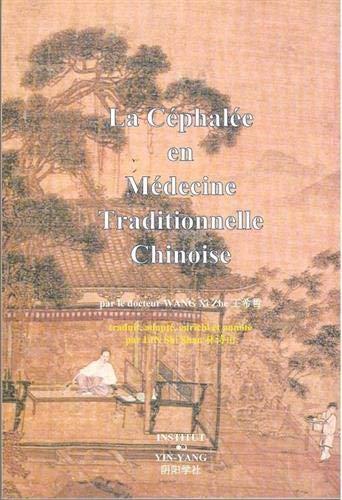 9782910589059: La céphalée en médecine traditionnelle chinoise