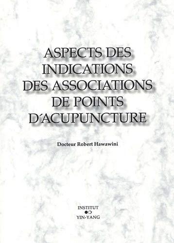9782910589189: Aspects des indications des associations de points d'acupuncture