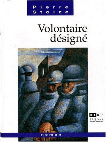9782910599270: Volontaire designe (Hors bleu) (French Edition)