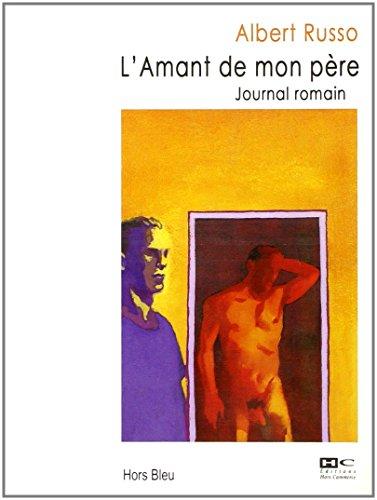 9782910599973: L'Amant de Mon Pere