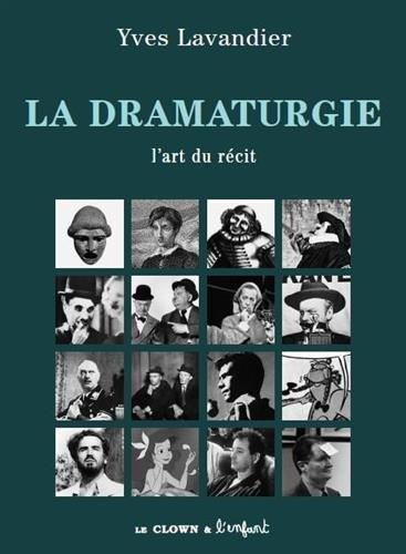 9782910606114: La dramaturgie : L'art du récit