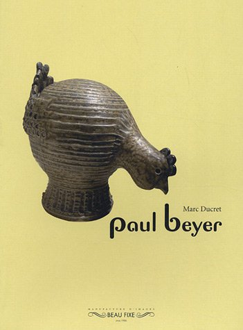 Paul Beyer: DUCRET MARC