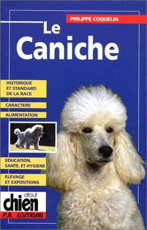 9782910632212: LE CANICHE