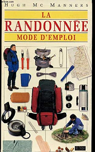La randonnée : Mode d'emploi (Sport Pratique): Hugh McManners