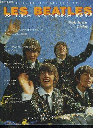9782910635947: Les Beatles et les années 60