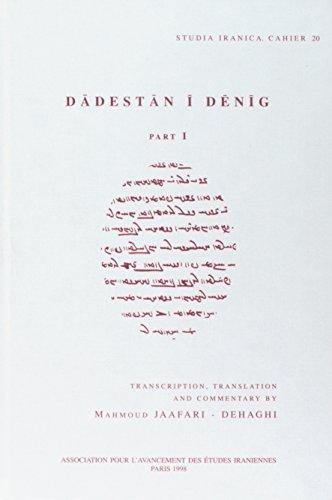 9782910640071: Dadestan i Denig. Part 1 (Cahiers de Studia Iranica)