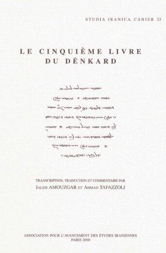 9782910640095: Le cinquieme livre du denkard (Cahiers de Studia Iranica)