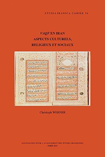 9782910640422: Vaqf en Iran: Aspects culturels, religieux et sociaux (Cahiers de Studia Iranica) (French Edition)