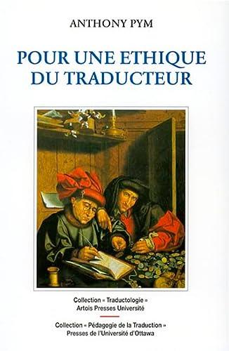 """9782910663155: Pour une éthique du traducteur (Collection """"Pédagogie de la traduction"""") (French Edition)"""
