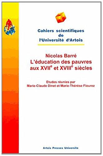 9782910663209: Nicolas Barré - L'éducation des pauvres aux XVIIe et XVIIIe siècles