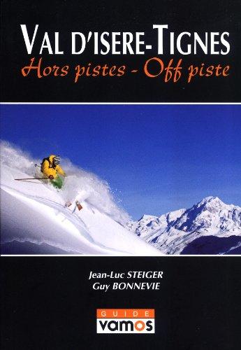 9782910672072: Val D'Isere/Tignes: Hors Pistes-Off Piste