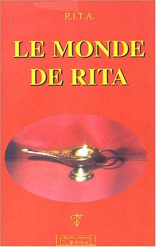 Le monde de Rita : conscience cosmique, amour, libération: Piton, Rita