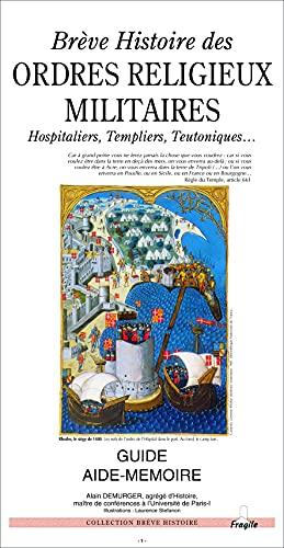 9782910685164: Breve histoire des ordres religieux militaires (French Edition)