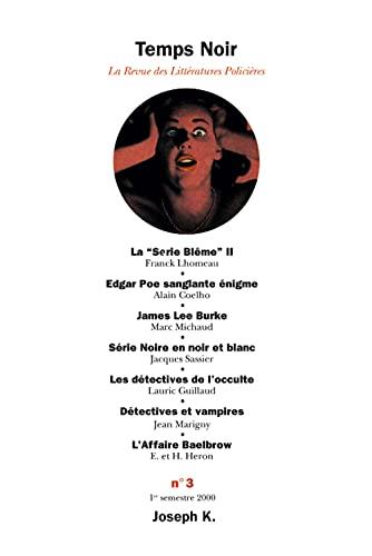 Temps Noir, N° 3 : Michaud, Marc/ Coelho,