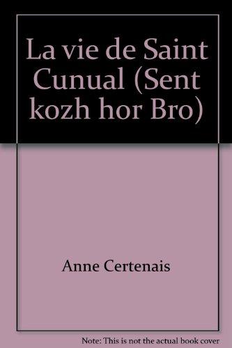 9782910699321: Vie de saint cunual / buhez konwal