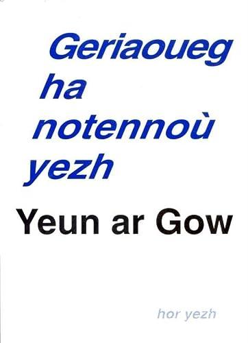 9782910699437: Geriaoueg ha notennou-yezh