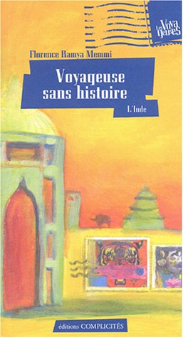 9782910721473: Voyageuse sans histoire