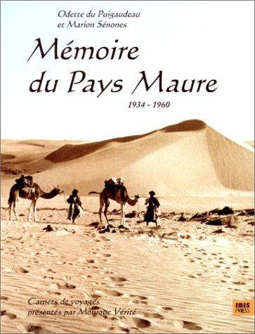 9782910728182: Mémoire du pays Maure, 1934-1960