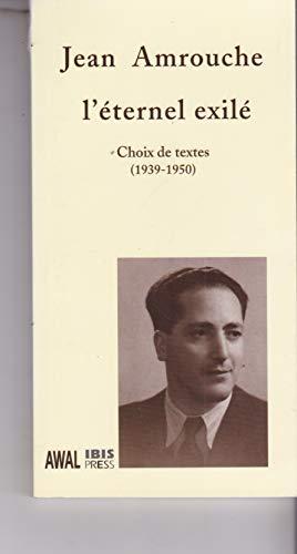 9782910728250: Jean Amrouche. l'Eternel Exile