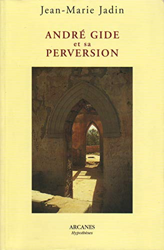 9782910729028: André Gide et sa perversion
