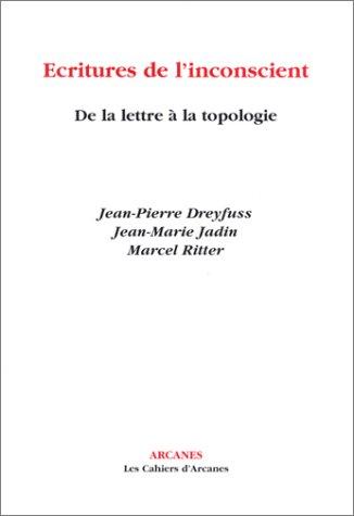 9782910729356: Ecritures de l'inconscient : De la lettre à la topologie